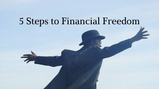 Becoming Financially Free in 5 Easy Steps